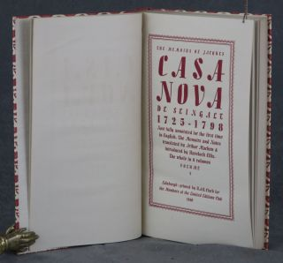 The Memoirs of Jacques Casanova de Seingalt, 1725-1798; 8 vols.; Now fully annotated for the first time in English; The Memoirs and Notes translated by Arthur Machen & introduced by Havelock Ellis; The whole in 8 volumes