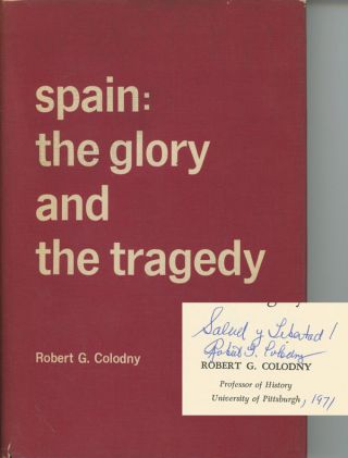 Spain: The Glory and the Tragedy