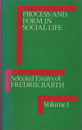 Process and Form in Social Life; Selected Essays of Fredrik...