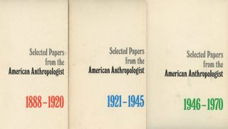 Selected Papers from the American Anthropologist; 3 Vols.--Vol. 1: 1888-1920...