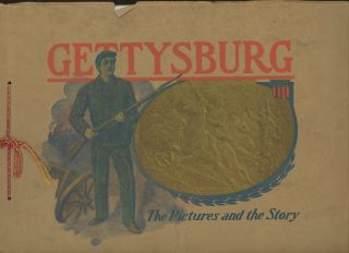 Gettysburg, The Pictures and the Story; Eleventh Edition