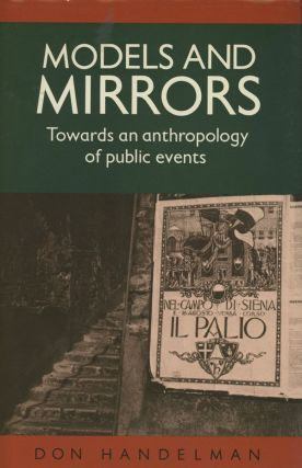 Models and Mirrors; Towards an anthropology of public events
