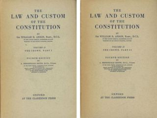 The Law and Custom of the Constitution / Anson's Law...