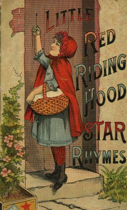 The Story of Little Red Riding Hood Star Rhymes. Schwartz and Co