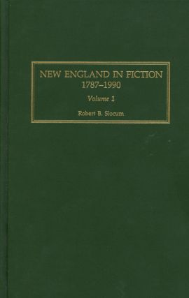 New England in Fiction, 1787-1990, Complete in Two Volumes
