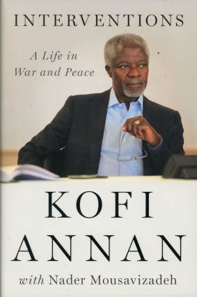 Interventions: A Life in War and Peace, SIGNED by Kofi Annan