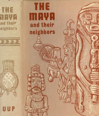 The Maya and Their Neighbors