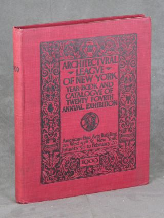 Year Book of the Architectual League of New York and...
