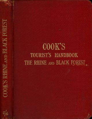 Cook's Tourist's Handbook for The Rhine (South-Western Germany) and The...