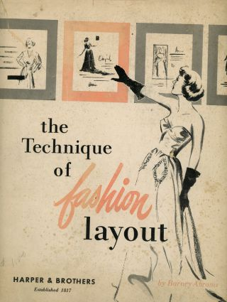 The Technique of Fashion Layout. Barney Abrams, Ronald Jamieson, Illust