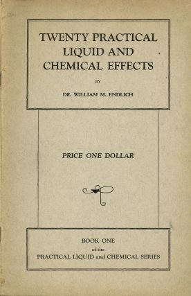 Twenty Practical Liquid and Chemical Effects, Book One of the...