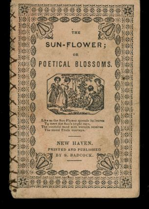 The Sun-Flower; or Poetical Blossoms