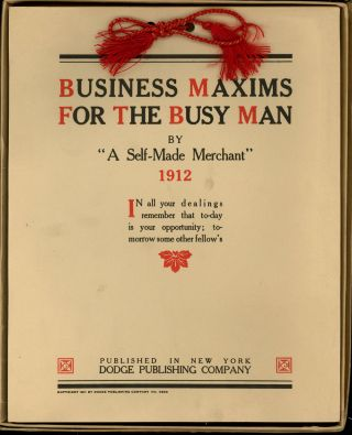 Business Maxims for the Busy Man, 1912 Calendar