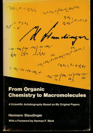 From Organic Chemistry to Macromolecules, A Scientific Autobiography Based on...