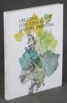 Creative Concepts in Nature Printing