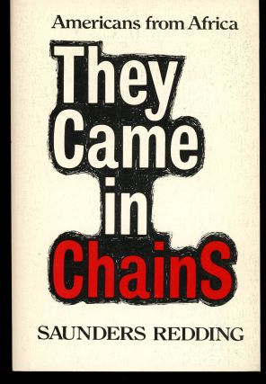 They Came in Chains, Americans from Africa