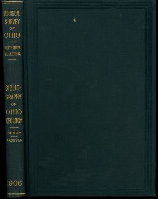 A Bibliography of Ohio Geography (Geological Survey of Ohio). Edward Orton, Mary Wilson Prosser...