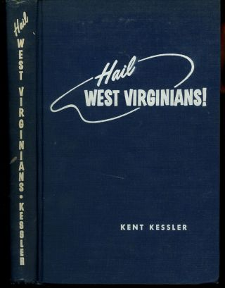 Hail West Virginians! Signed by the Author
