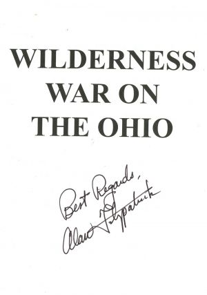 Wilderness War on the Ohio, The Untold Story of the Savage Battle for British and Indian Control...