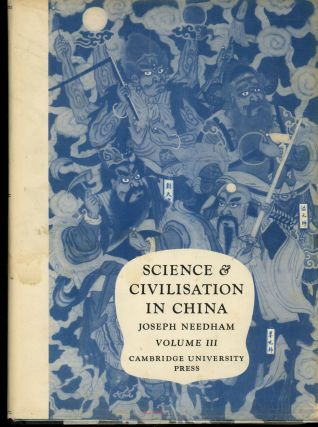 Science and Civilisation in China, Volume III: Mathematics and the...