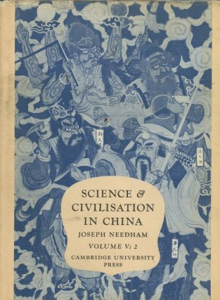 Science and Civilisation in China, Volume V, Chemistry and Chemical...