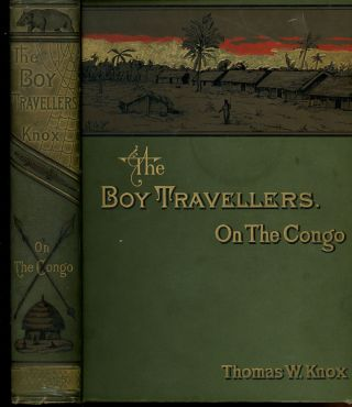 The Boy Travellers on the Congo, Adventures if Two Youths...