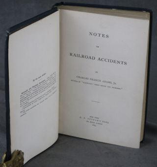 Notes on Railroad Accidents, Inscribed by Union Electric Signal Company...