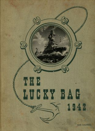 The 1942 Lucky Bag, The Annual of the Regiment of Midshipmen