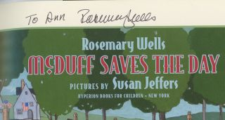 McDuff Saves the Day, Inscribed by Rosemary Wells. Rosemary Wells, Susan Jeffers, Illust