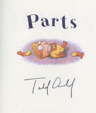 Parts, Signed by Tedd Arnold