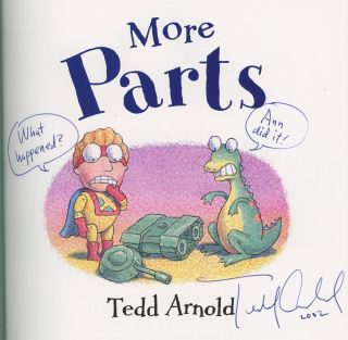 More Parts, Inscribed by Tedd Arnold