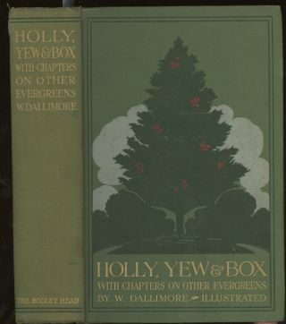 Holly, Yew, and Box, With Notes on Other Evergreens