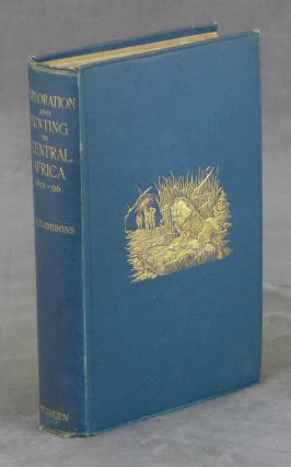 Exploration and Hunting in Central Africa, 1895-1896