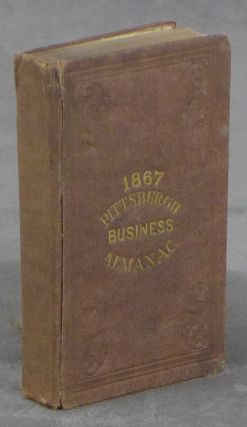 Pittsburgh and Allegheny County Almanac, Being a Business Directory of Pittsburgh, Allegheny,...