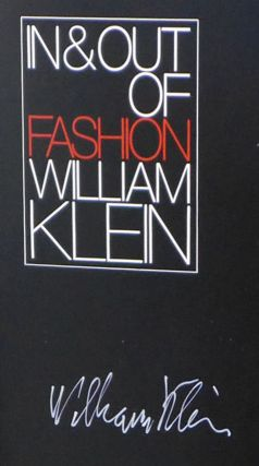 In and Out of Fashion, SIGNED by William Klein
