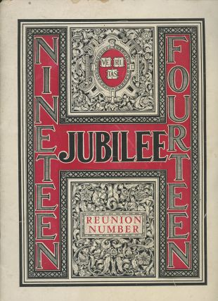 The Nineteen Fourteen Jubilee, Published by the Class of 1914...