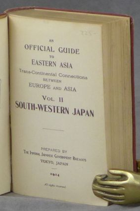 An Official Guide to Eastern Asia, Trans-Continental Connections Between Europe...
