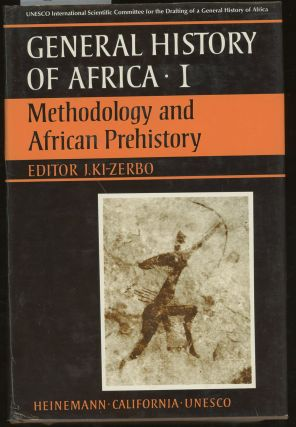 General History of Africa Volume I, Methodology and African Prehistory...