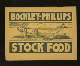 Bockley Phillips, Manufacturers of Stock Food, Poultry Food, Louse Killer...