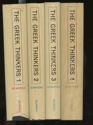 Greek Thinkers, A History of Ancient Philosophy, Volume I: The...