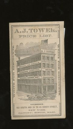 A. J. Tower Price List, Manufacturer and Jobber of Rubber...