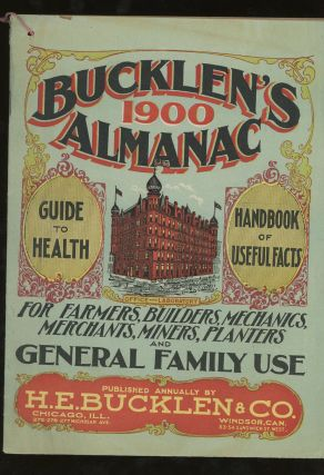 Bucklen's 1900 Almanac, Guide to Health and Handbook of Useful Facts For Farmers, Builders,...