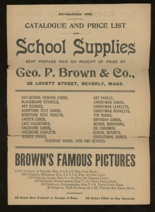 Catalogue and Price List of School Supplies. George P. Brown, Co