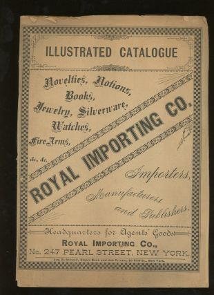 Royal Importing Co. Novelties, Notions, Books, Jewelry, Silverware, Watches, Fire Arms, &c. &c....
