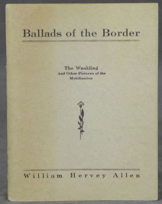 Ballads of the Border, The Weakling and Other Pictures of...
