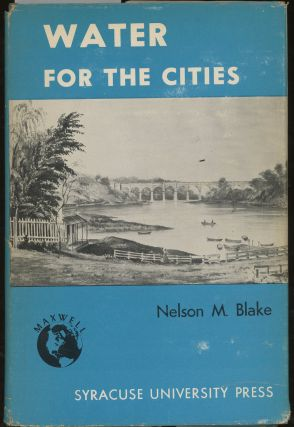 Water for the Cities, A History of The Urban Water...