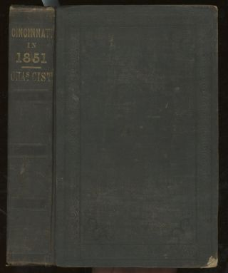 Sketches and Statistics of Cincinnati in 1851. Charles Cist