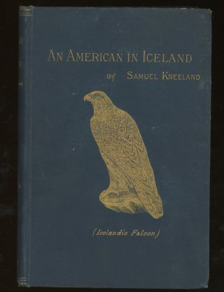 An American in Iceland, An Account of Its Scenery, People...