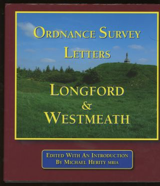 Ordnance Survey Letters: Longford and Westmeath, Letters Relating to the...