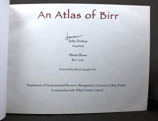 An Atlas of Birr, Signed by John Feehan, With Postcard Inscribed by Alison Rosse